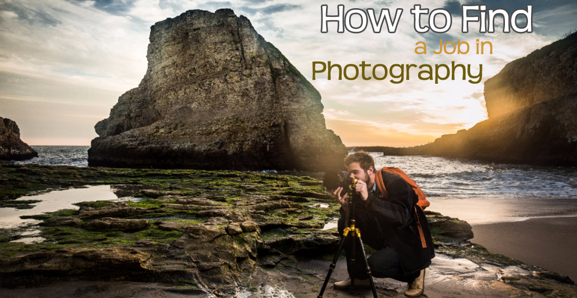 How to Find a Job in Photography