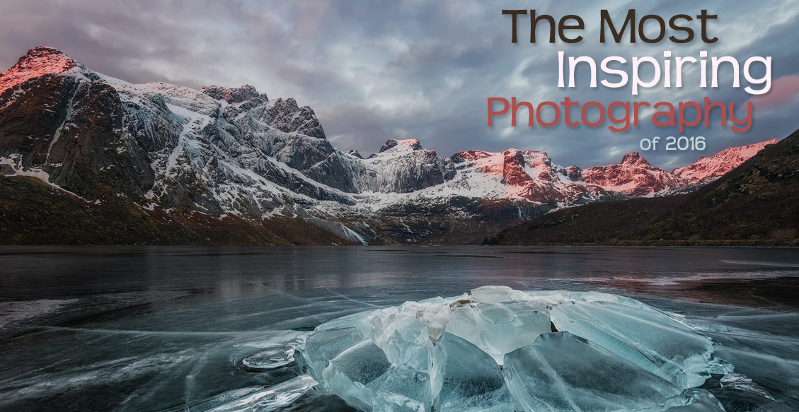 The Most Inspiring Photography of 2016